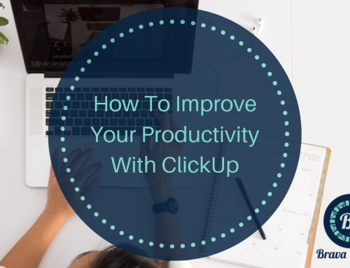 How To Improve Your Productivity With ClickUp